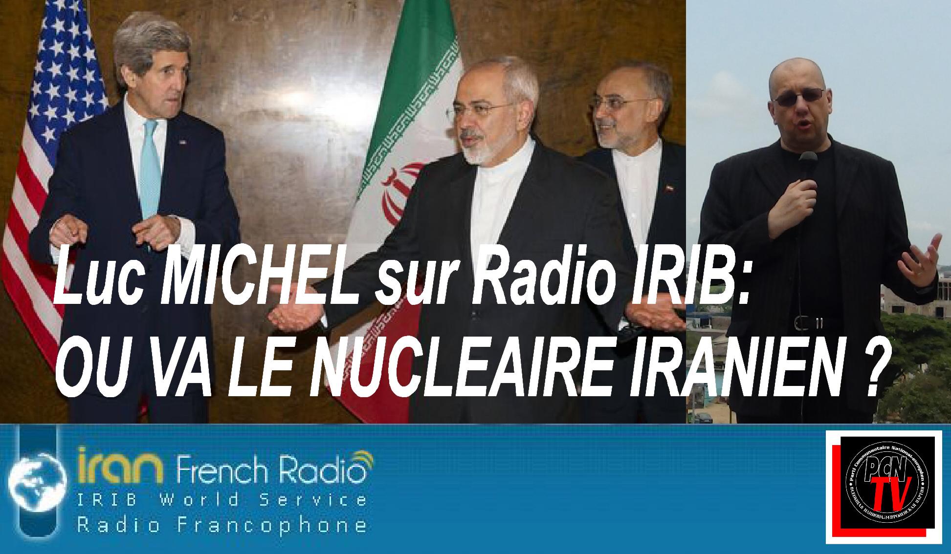 PCN-TV - LM sur IRIB ou va le nucleaire iranien (2015 03 22) FR
