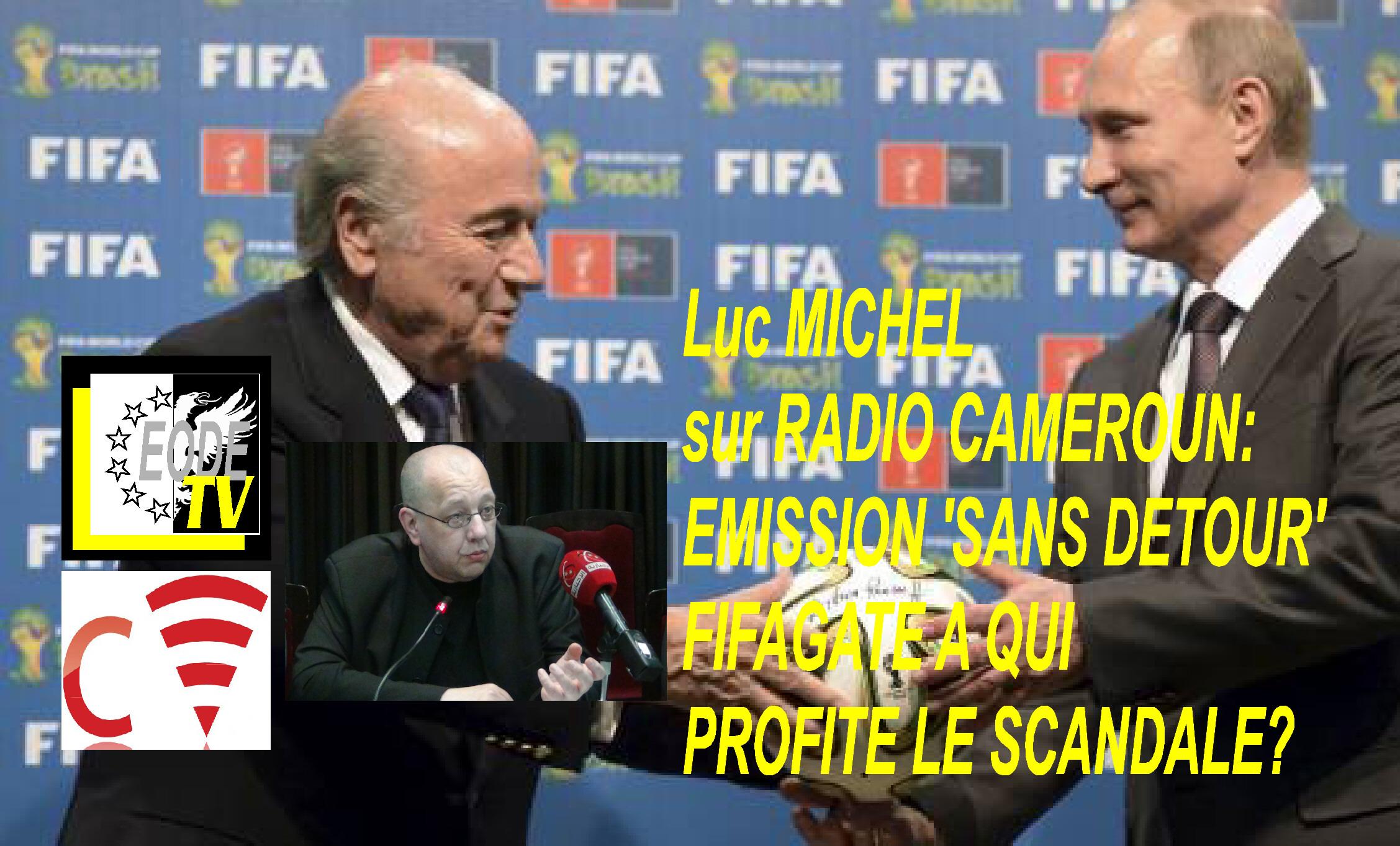 EODE-TV - RADIO CAM. lm fifagate (2015 06 07)  FR